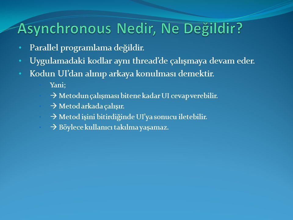 Asynchronous Nedir, Ne Değildir