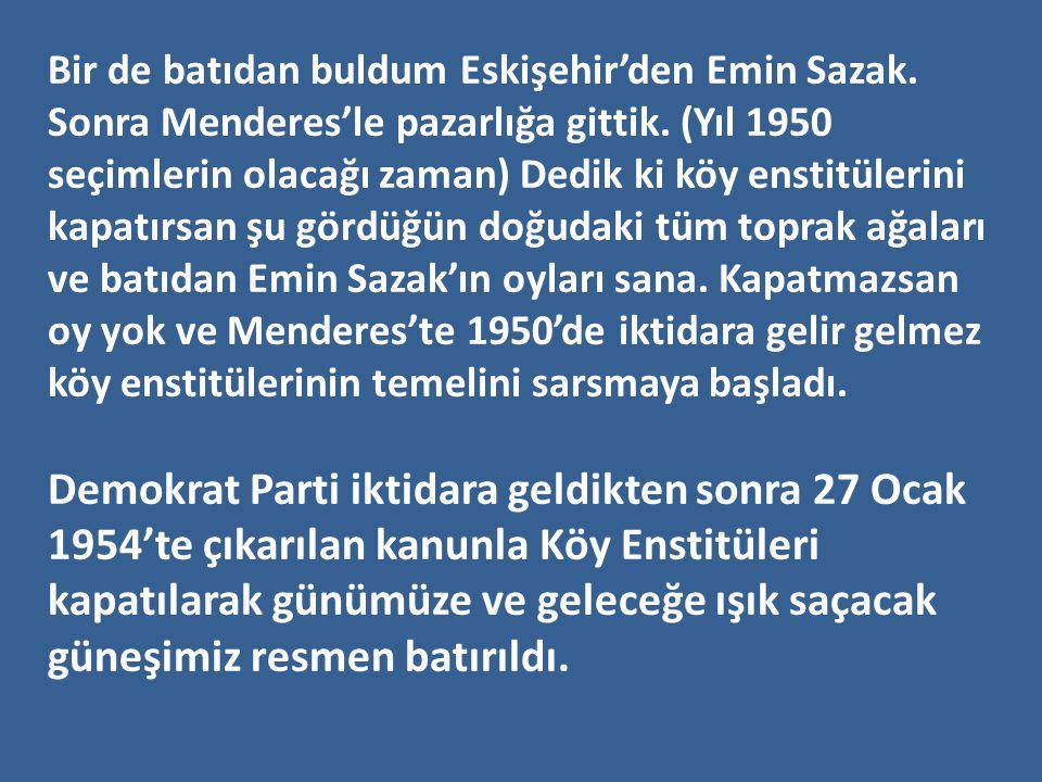 Bir de batıdan buldum Eskişehir'den Emin Sazak