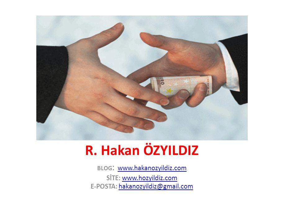 R. Hakan ÖZYILDIZ SİTE: www.hozyildiz.com