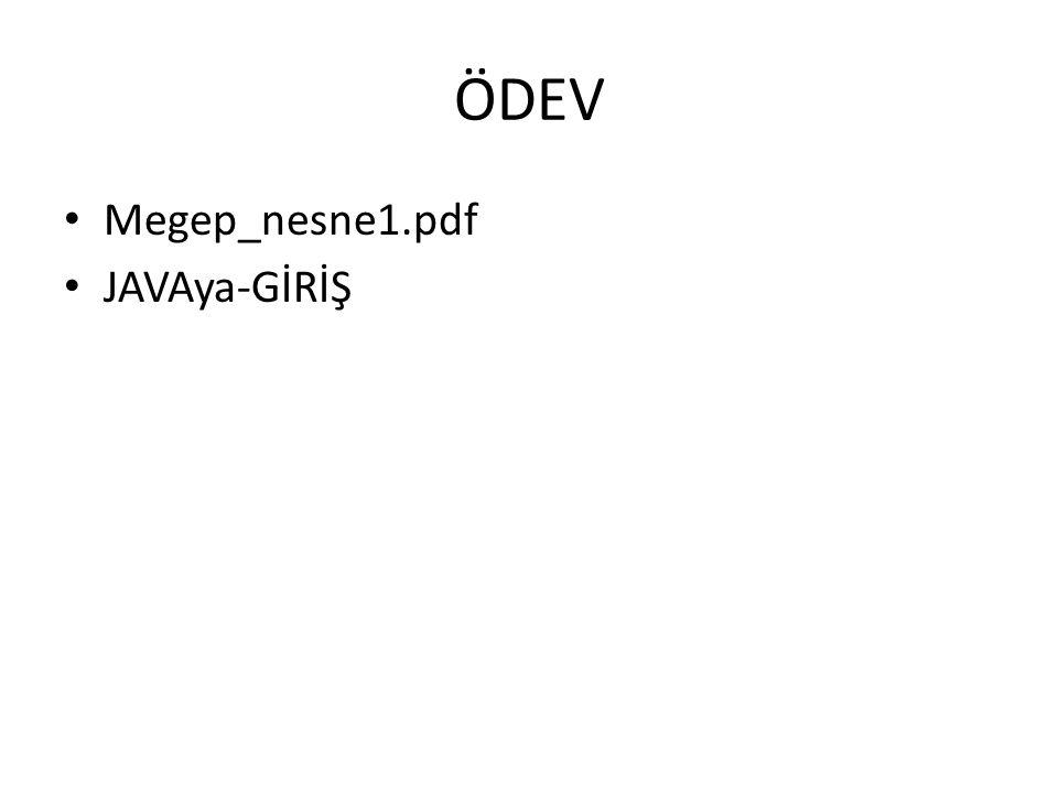 ÖDEV Megep_nesne1.pdf JAVAya-GİRİŞ