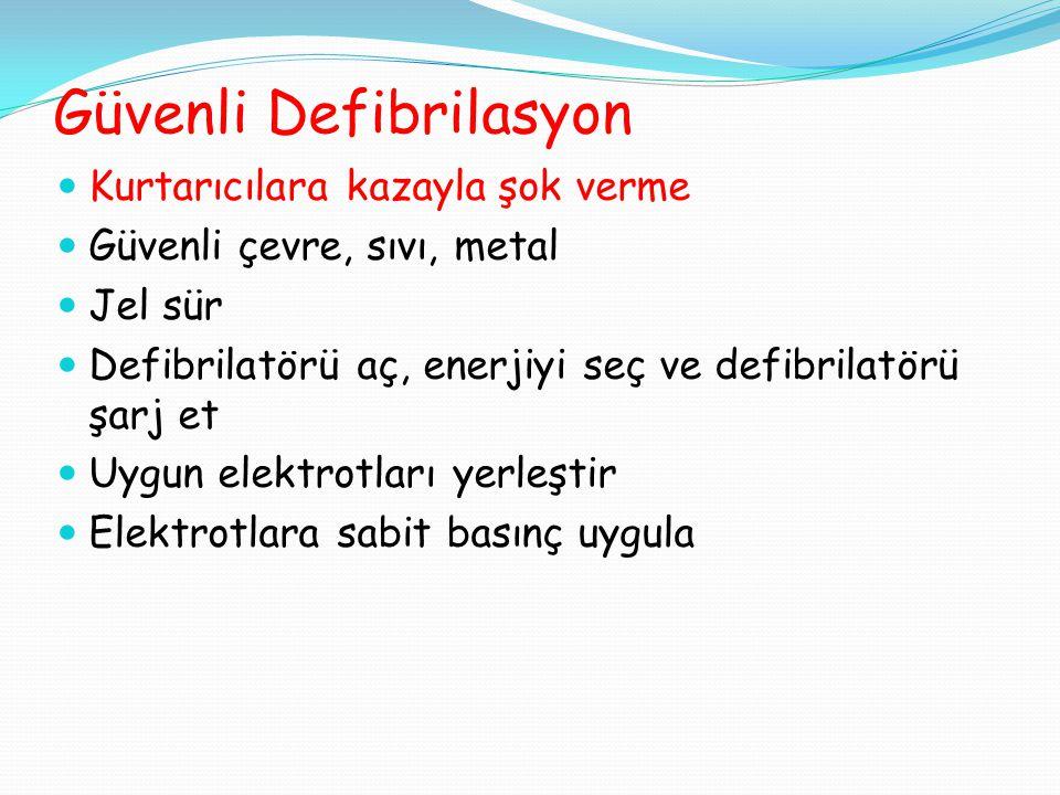 Güvenli Defibrilasyon