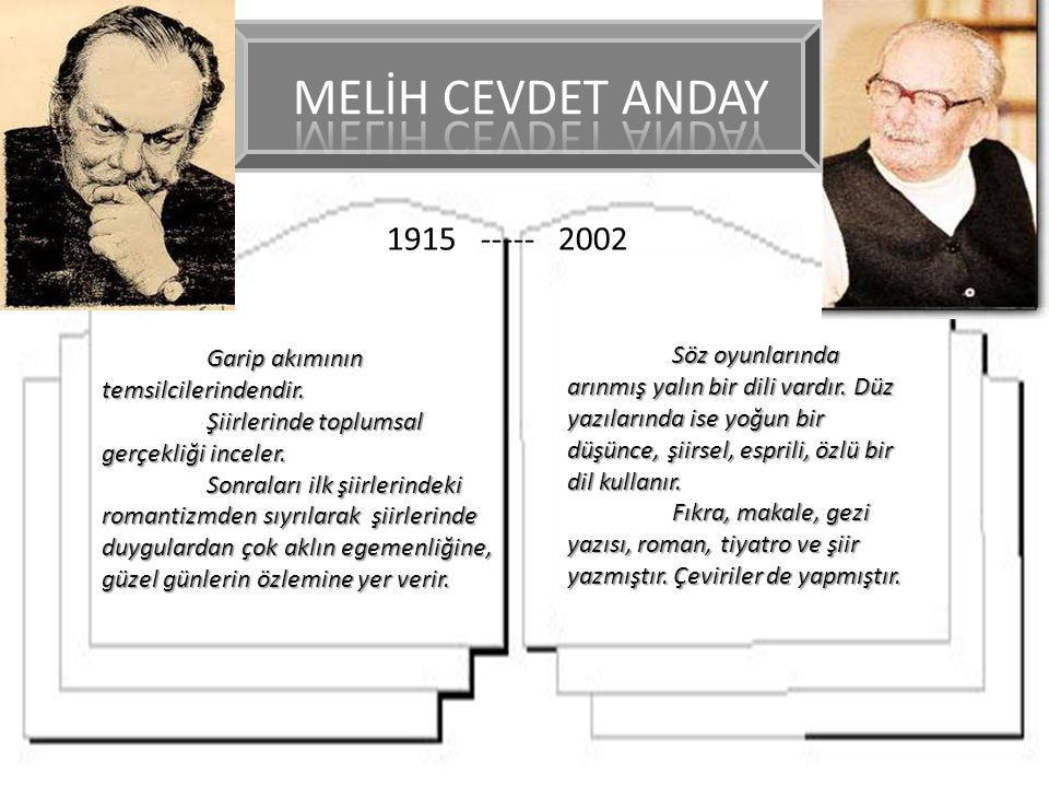 MELİH CEVDET ANDAY 1915 ----- 2002