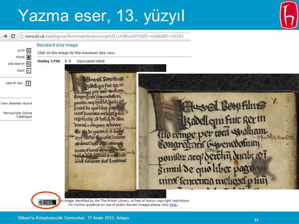 Yazma eser, 13. yüzyıl Bilkent'te Kütüphanecilik Seminerleri, 17 Aralık 2013, Ankara