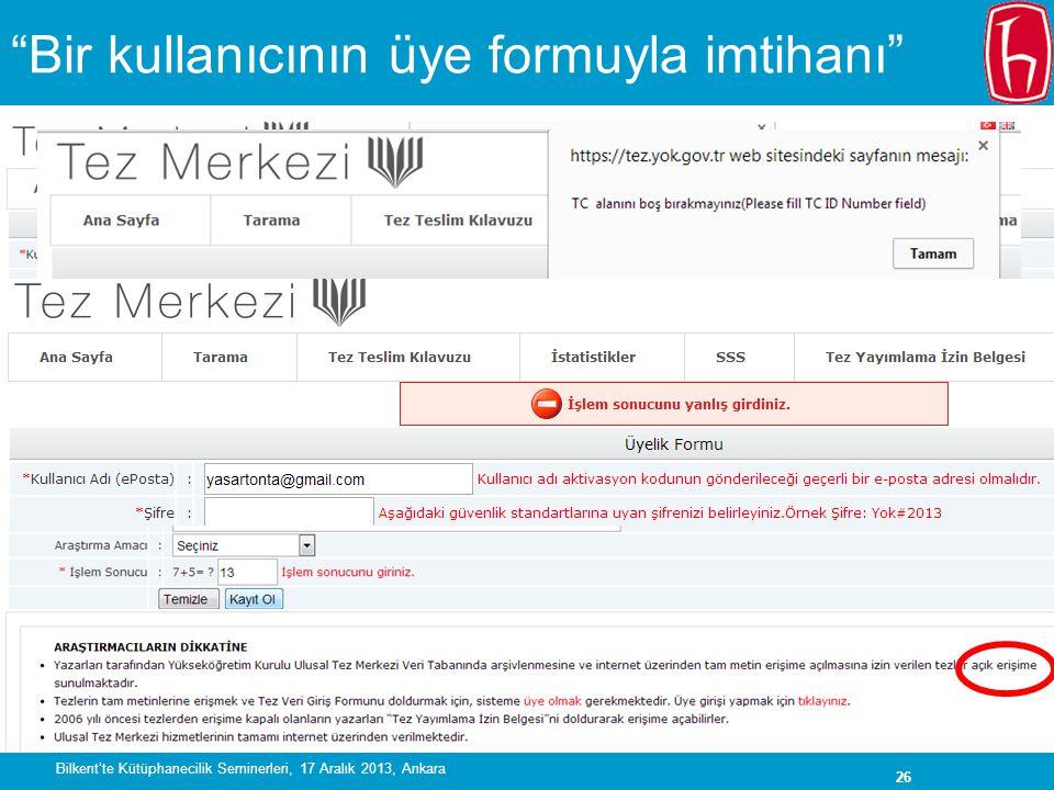 Bir kullanıcının üye formuyla imtihanı