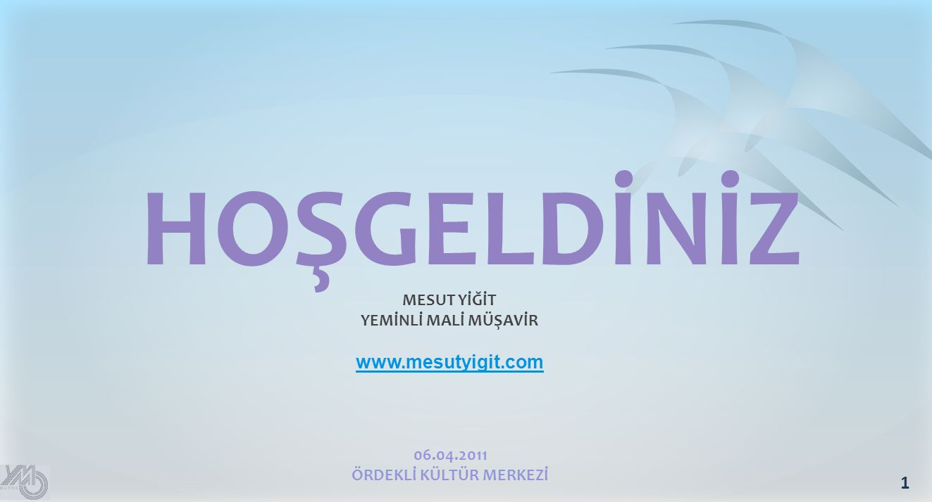 MESUT YİĞİT YEMİNLİ MALİ MÜŞAVİR www.mesutyigit.com