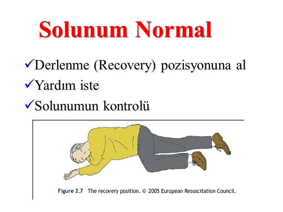 Solunum Normal Derlenme (Recovery) pozisyonuna al Yardım iste