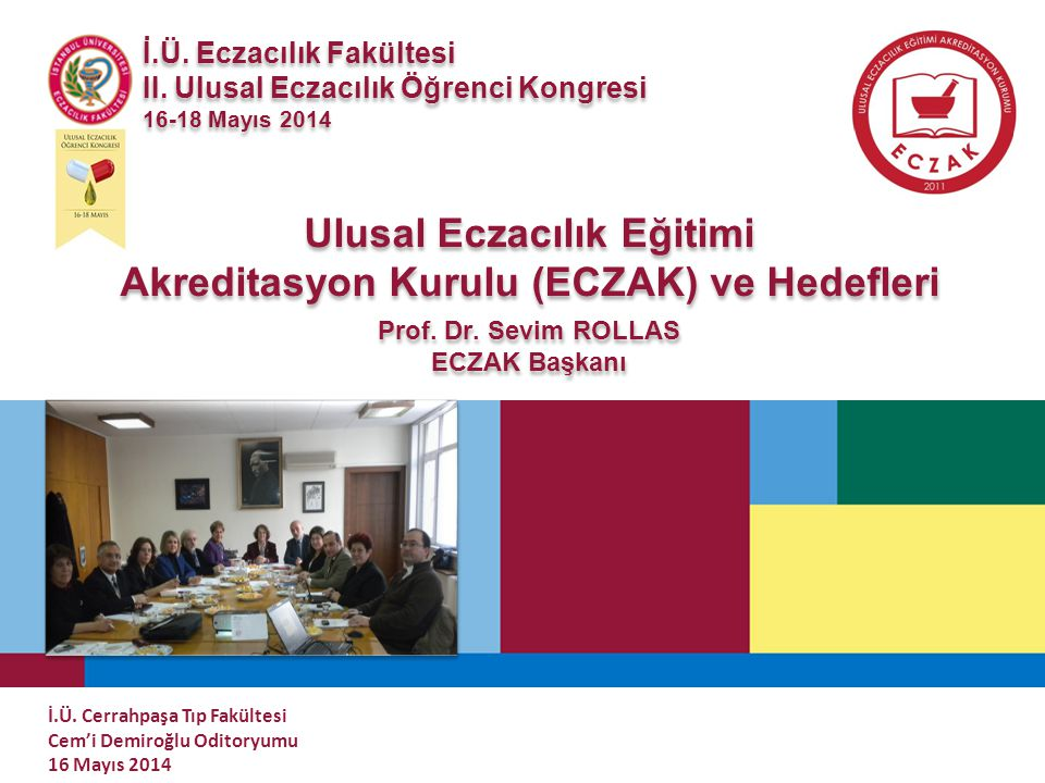 Ulusal Eczacılık Eğitimi Akreditasyon Kurulu (ECZAK) ve Hedefleri