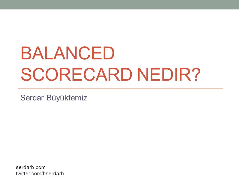 Balanced Scorecard Nedir