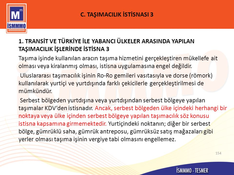 C. TAŞIMACILIK İSTİSNASI 3