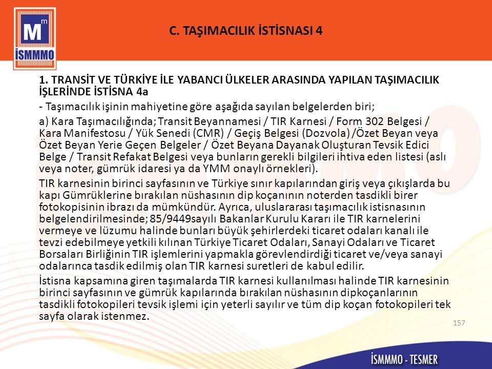 C. TAŞIMACILIK İSTİSNASI 4
