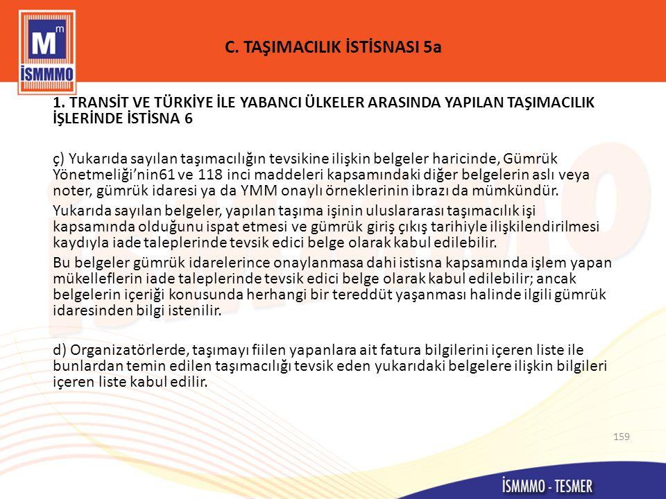 C. TAŞIMACILIK İSTİSNASI 5a