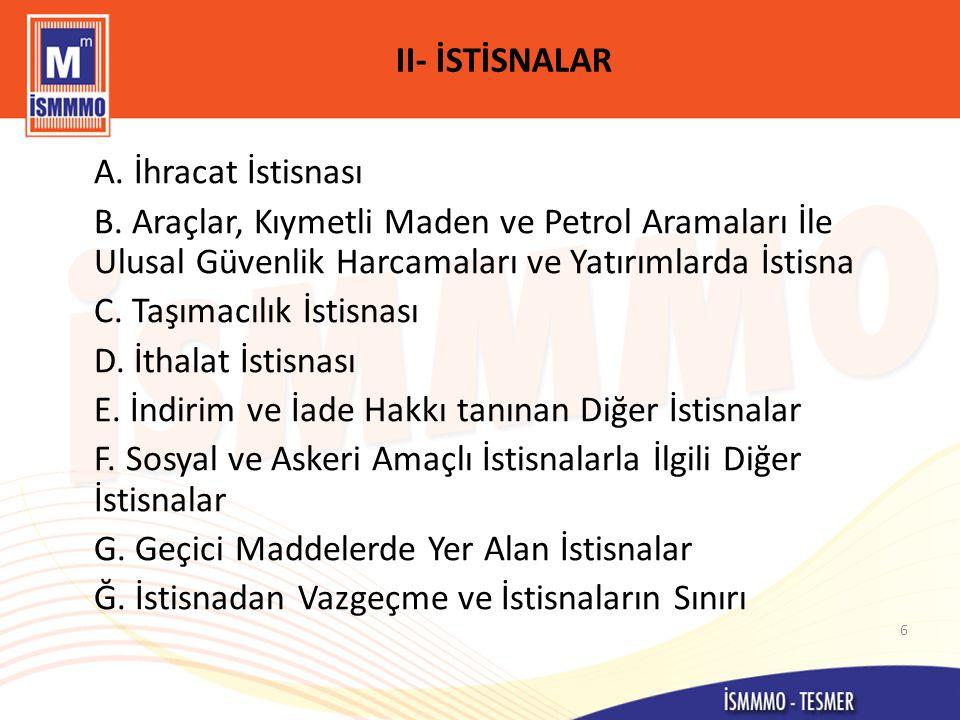 II- İSTİSNALAR