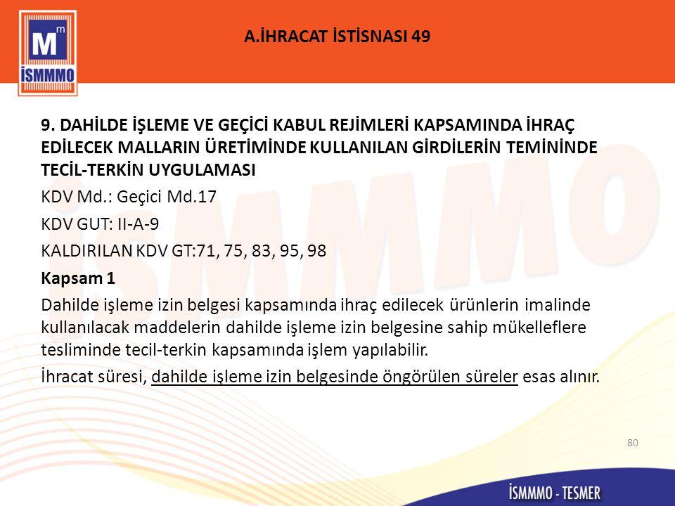 A.İHRACAT İSTİSNASI 49