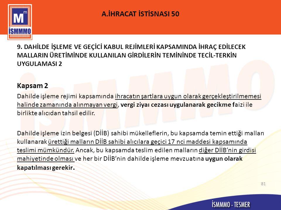 A.İHRACAT İSTİSNASI 50 Kapsam 2