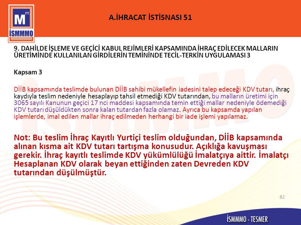 A.İHRACAT İSTİSNASI 51