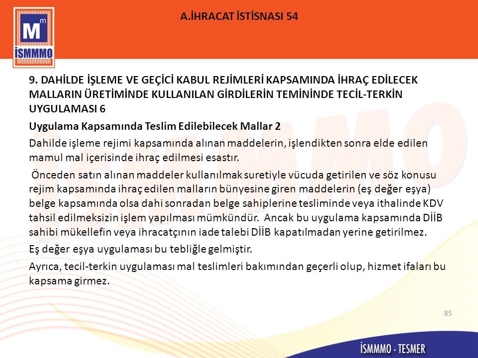 A.İHRACAT İSTİSNASI 54