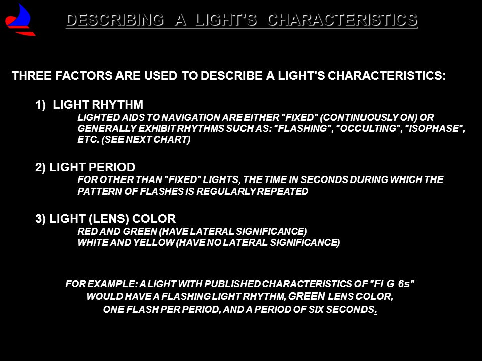 DESCRIBING A LIGHT S CHARACTERISTICS