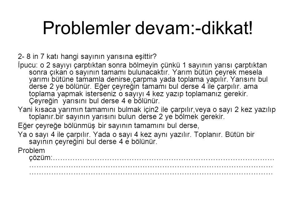 Problemler devam:-dikkat!
