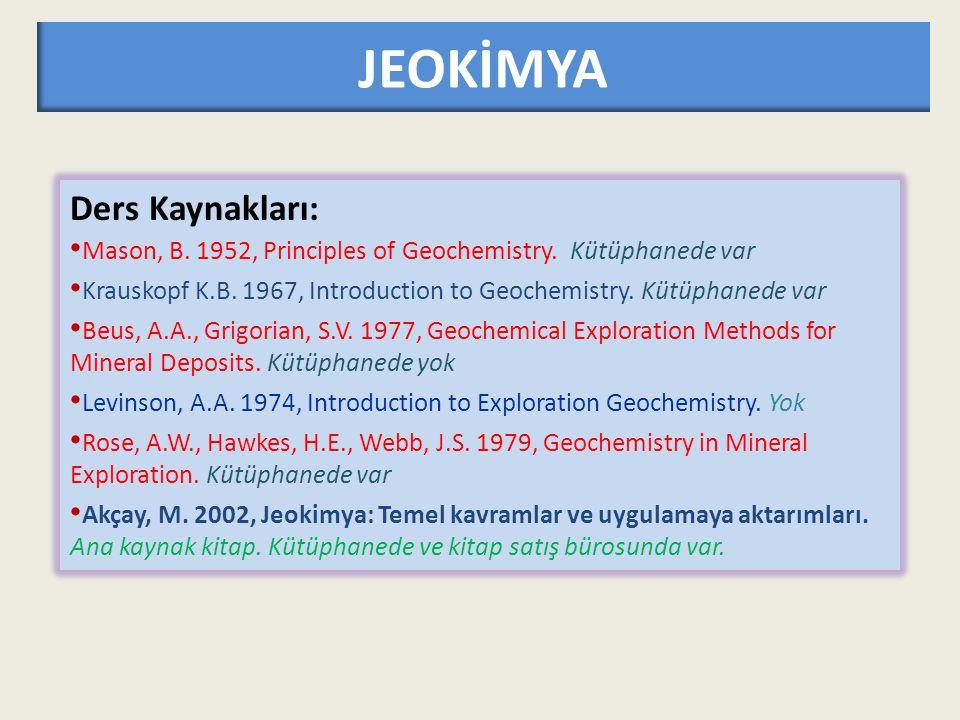 JEOKİMYA Ders Kaynakları: