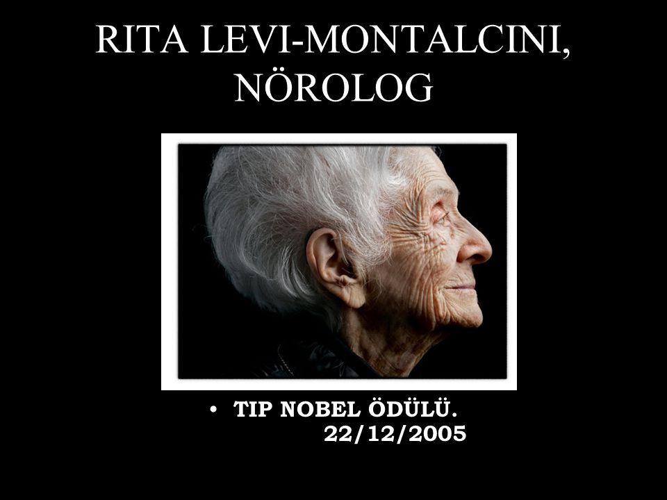 RITA LEVI-MONTALCINI, NÖROLOG