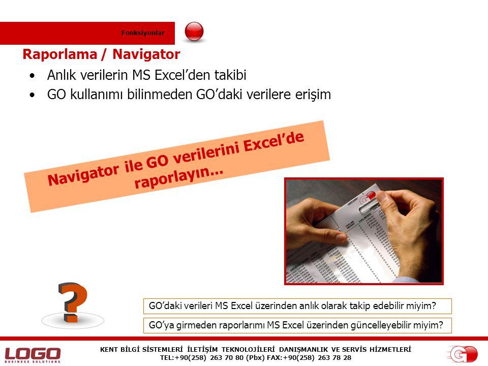 Navigator ile GO verilerini Excel'de raporlayın...