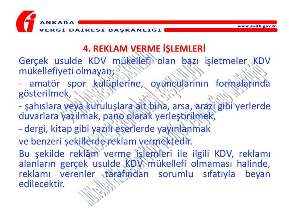 4. REKLAM VERME İŞLEMLERİ