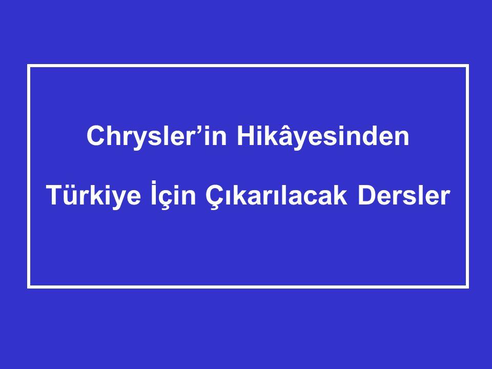 Chrysler'in Hikâyesinden Türkiye İçin Çıkarılacak Dersler