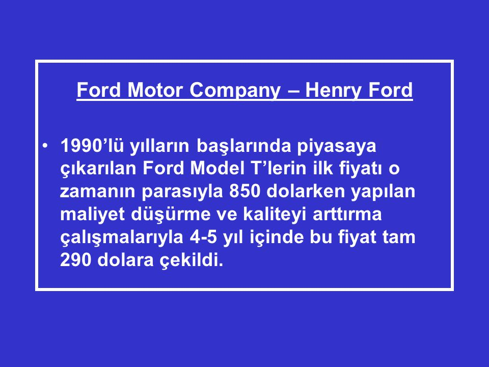 Ford Motor Company – Henry Ford