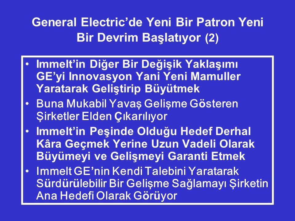 General Electric'de Yeni Bir Patron Yeni Bir Devrim Başlatıyor (2)