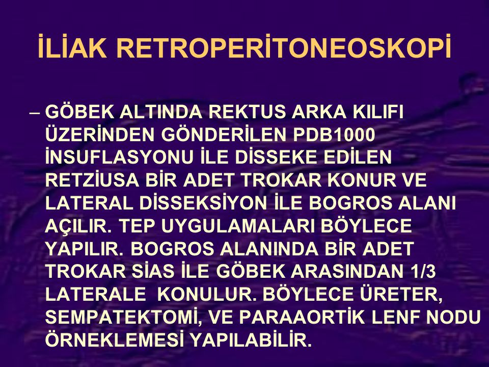 İLİAK RETROPERİTONEOSKOPİ
