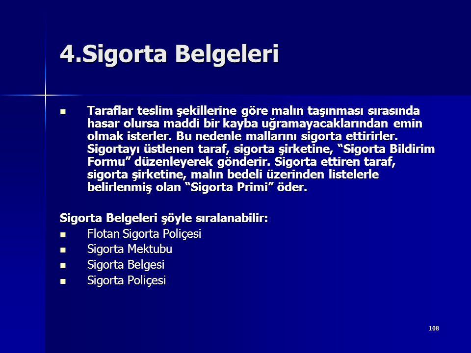 4.Sigorta Belgeleri