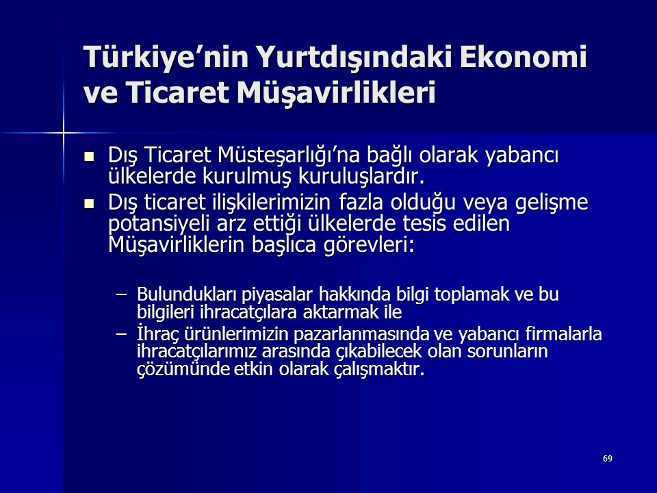 Türkiye'nin Yurtdışındaki Ekonomi ve Ticaret Müşavirlikleri