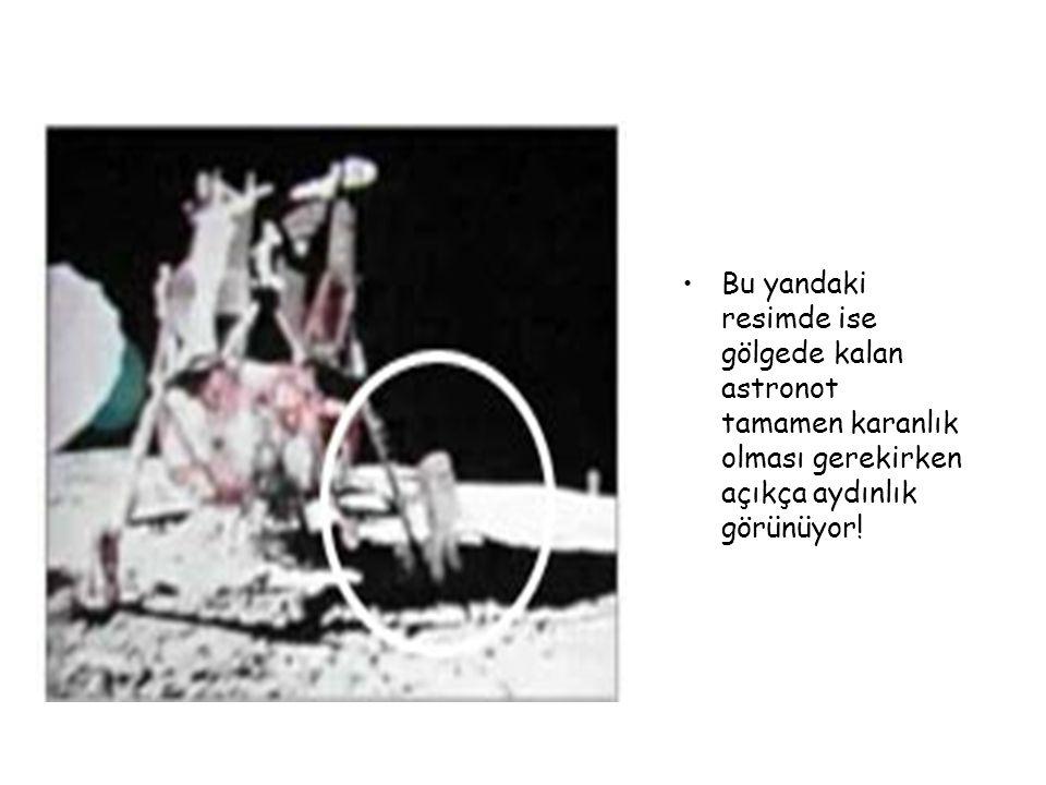 Bu yandaki resimde ise gölgede kalan astronot tamamen karanlık olması gerekirken açıkça aydınlık görünüyor!