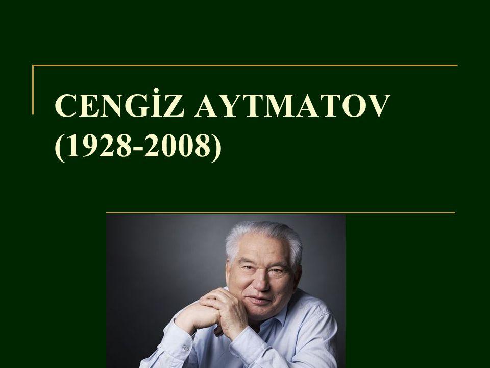 CENGİZ AYTMATOV (1928-2008)
