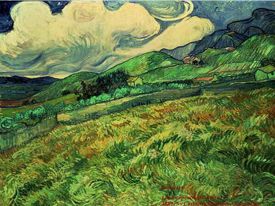 Van Gogh Landscape at Saint-Rémy 1889; Ny Carlsberg Glypotek, Copenhagen Tümör Belirleyiciler