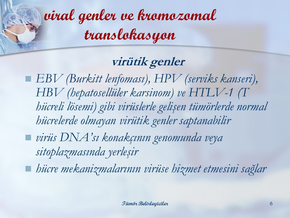 viral genler ve kromozomal translokasyon