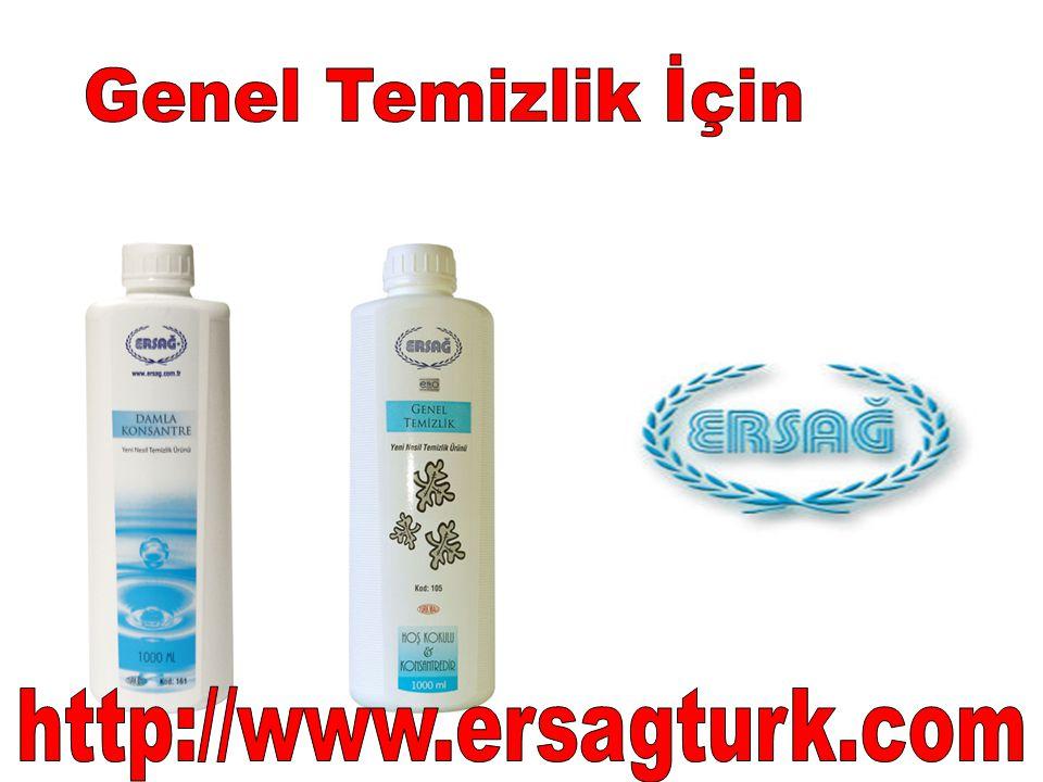 Genel Temizlik İçin http://www.ersagturk.com