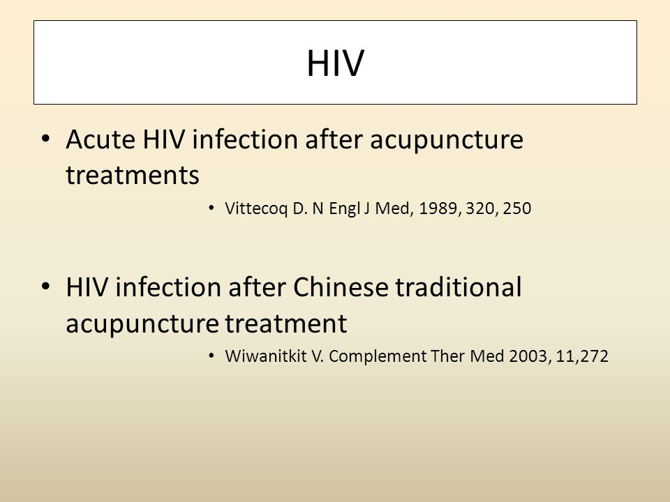 HIV Acute HIV infection after acupuncture treatments