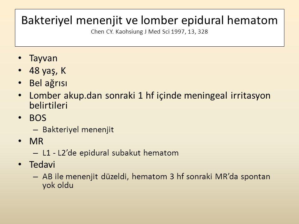 Bakteriyel menenjit ve lomber epidural hematom Chen CY