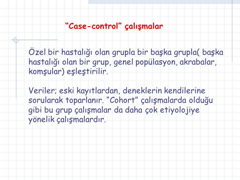 Case-control çalışmalar
