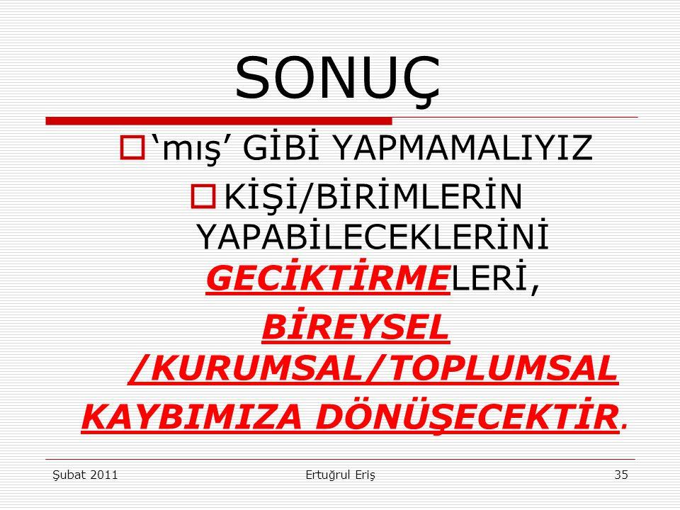 BİREYSEL /KURUMSAL/TOPLUMSAL