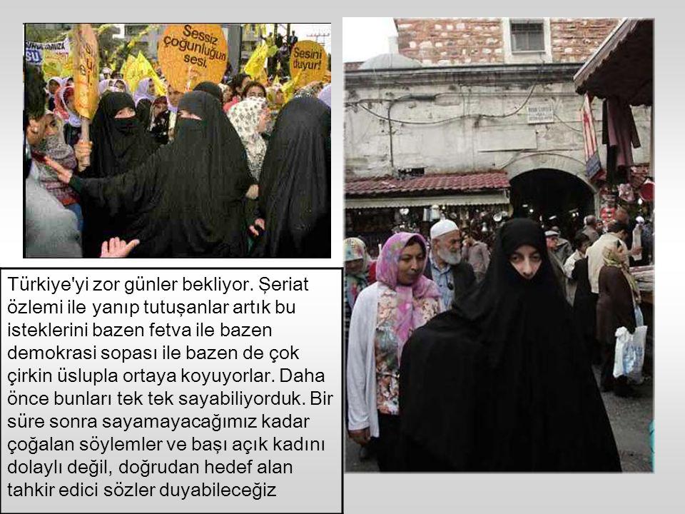 Türkiye yi zor günler bekliyor