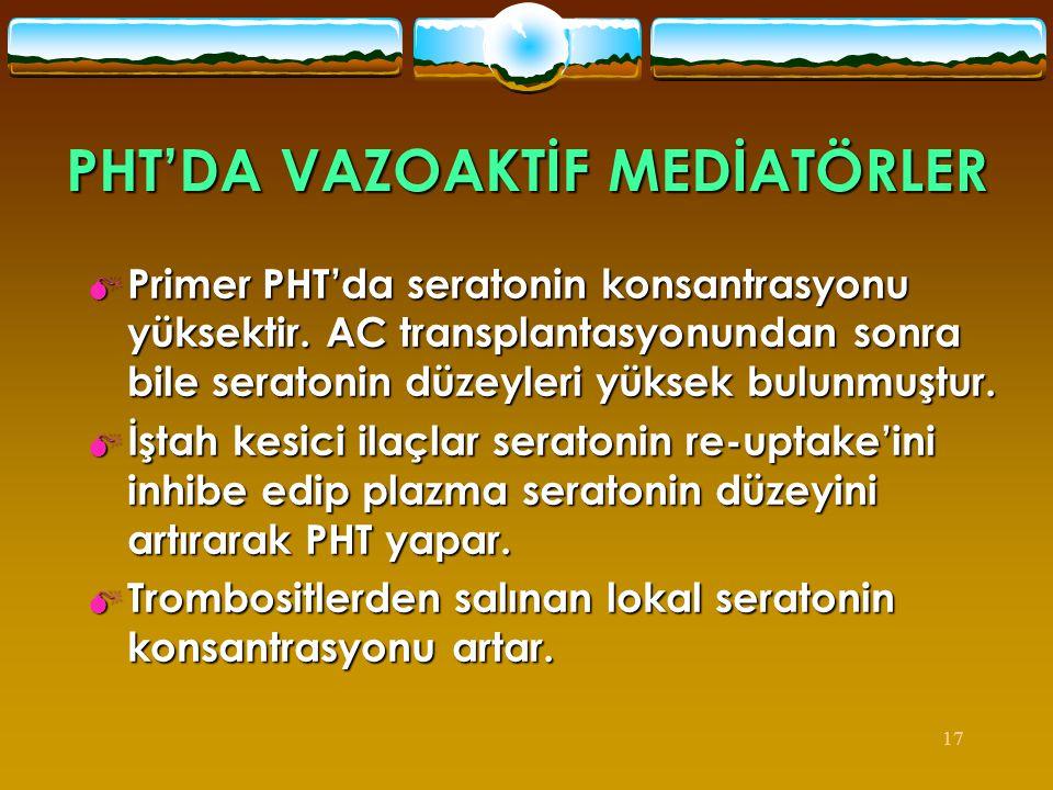 PHT'DA VAZOAKTİF MEDİATÖRLER