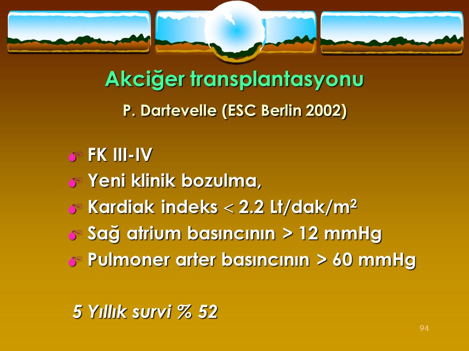 Akciğer transplantasyonu P. Dartevelle (ESC Berlin 2002)