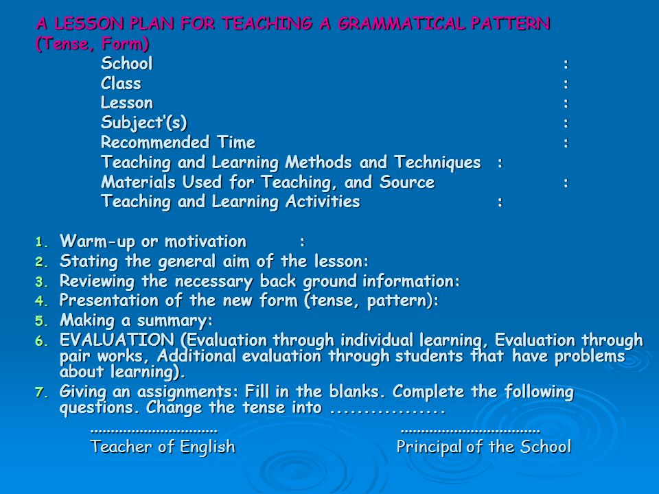 A LESSON PLAN FOR TEACHING A GRAMMATICAL PATTERN