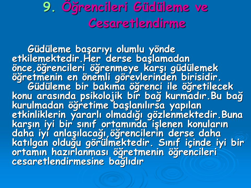 9. Öğrencileri Güdüleme ve Cesaretlendirme