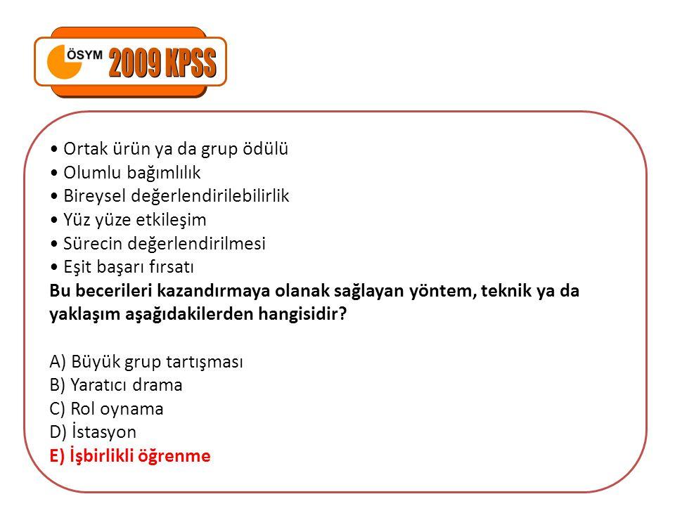 2009 KPSS • Ortak ürün ya da grup ödülü • Olumlu bağımlılık