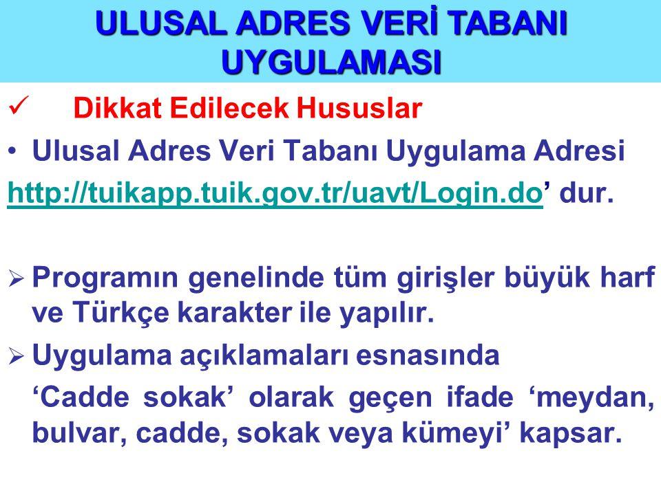 ULUSAL ADRES VERİ TABANI UYGULAMASI