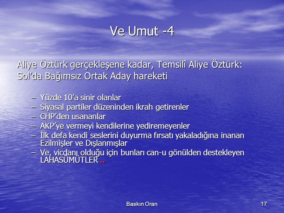 Ve Umut -4 Aliye Öztürk gerçekleşene kadar, Temsilî Aliye Öztürk: