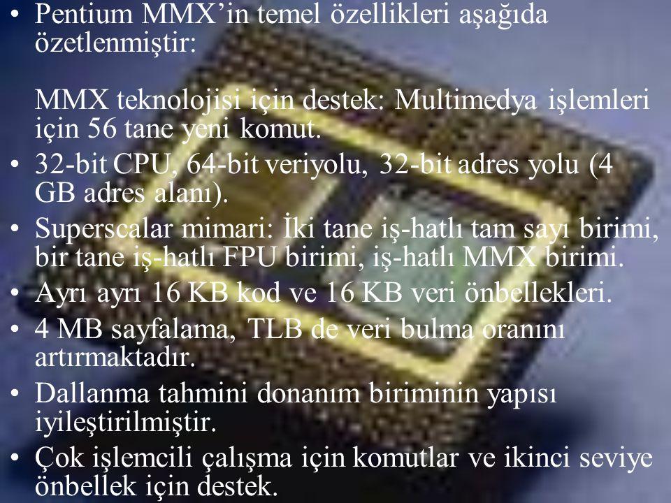 Pentium MMX'in temel özellikleri aşağıda özetlenmiştir: MMX teknolojisi için destek: Multimedya işlemleri için 56 tane yeni komut.
